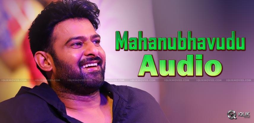 Mahanubhavudu-audio-by-prabhas