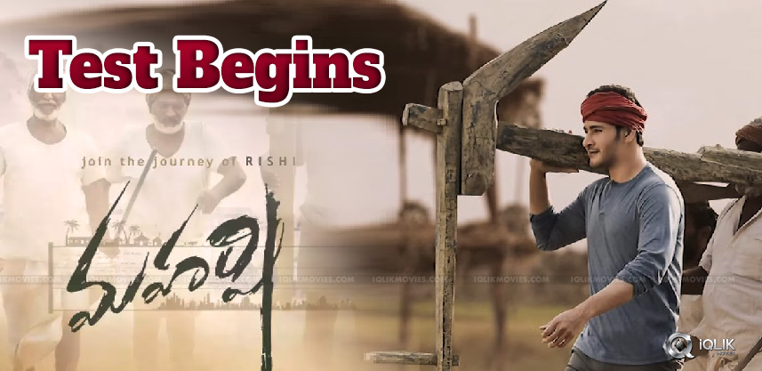 real-test-for-maharshi-begins-today