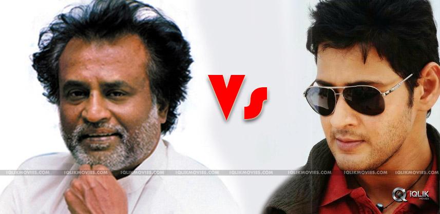 mahesh-rajnikanth-films-clash-on-same-date