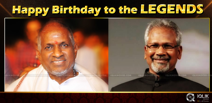 happy-birthday-mani-ratnam-and-ilaiayaraaja