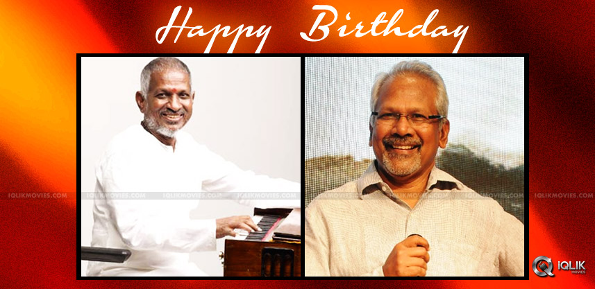 mani-ratnam-ilaiyaraaja-birthday-special-article