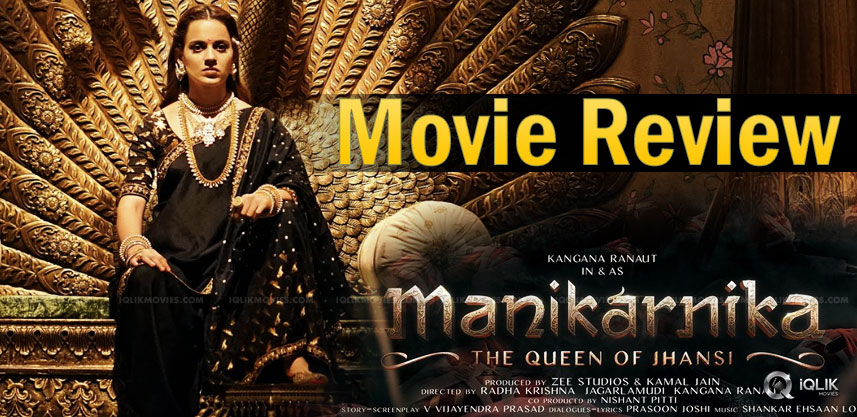 Manikarnika Movie Review And Rating