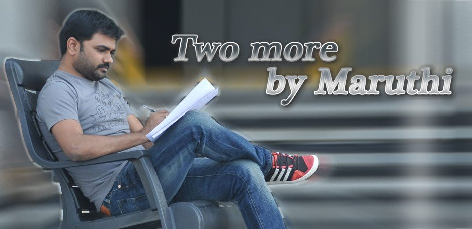 Two-more-by-Maruthi-