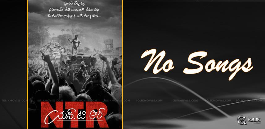 no-songs-in-ntr-biopic-nandamuri-taraka-