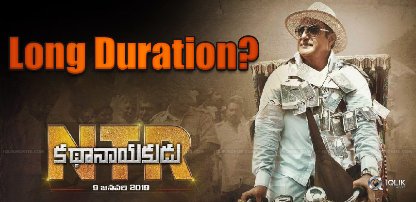 ntr-kathanayakudu-is-three-hours-long