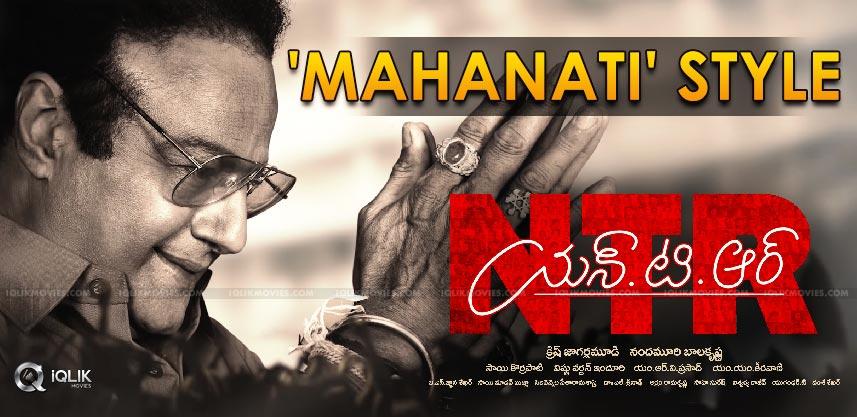 'NTR' Trailer In 'Mahanati' Style