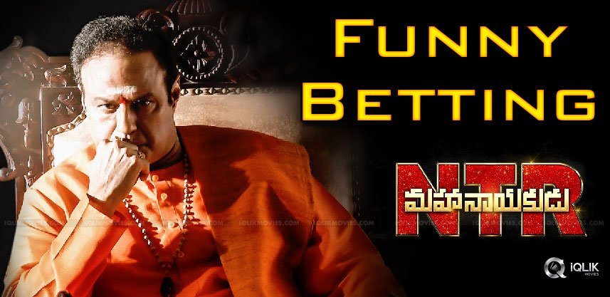 funny-bettings-on-ntr-mahanayakudu-movie