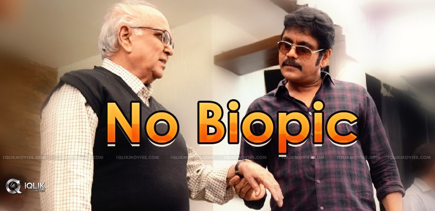 nagarjuna-said-no-to-anr-biopic