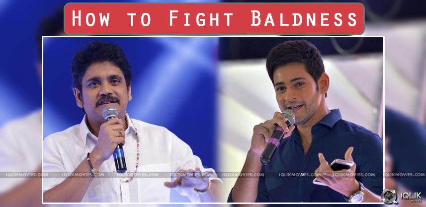 nagarjuna-mahesh-babu-fight-hereditary-baldness