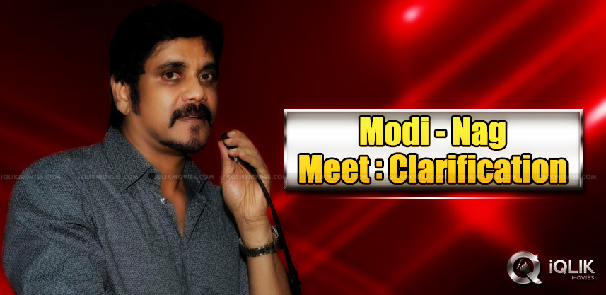 nagarjuna-clarity-about-meet-with-modi