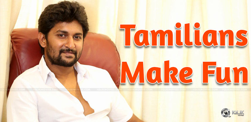 tamilians-make-fun-of-nani-details-