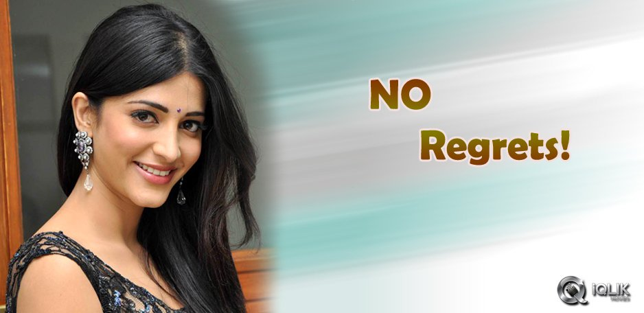 No-regrets-in-my-life-Shruti-Hassan