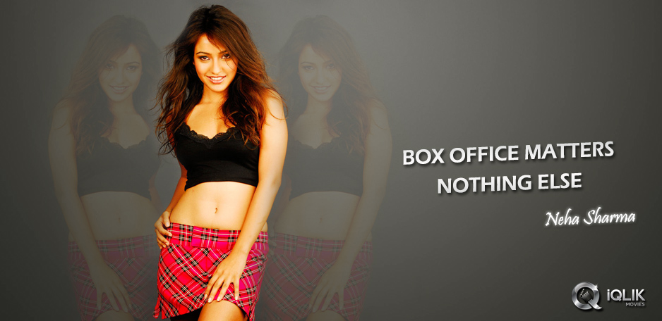 Only-box-office-matters-says-Neha-Sharma