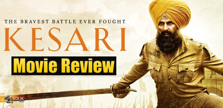 Kesari-Movie-Review--amp--Rating