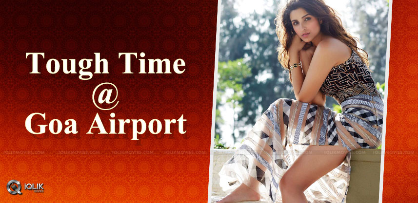 bitter-experience-for-parineeti-at-goa-airport