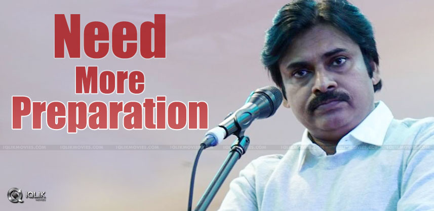 pawan-kalyan-needs-preparation