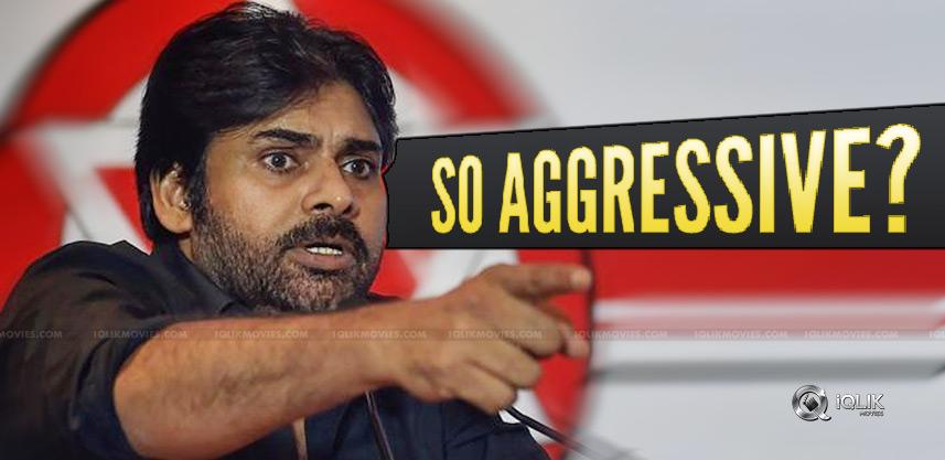 pawan-kalyan-political-aggressiveness
