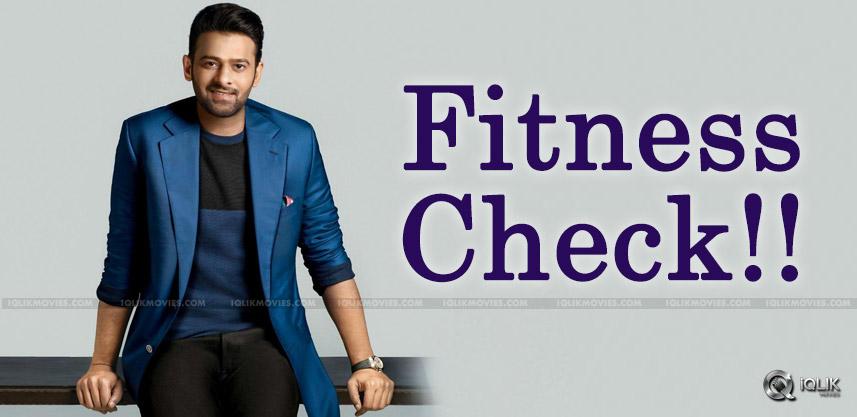 fitness-check-fpr-prabhas-details-
