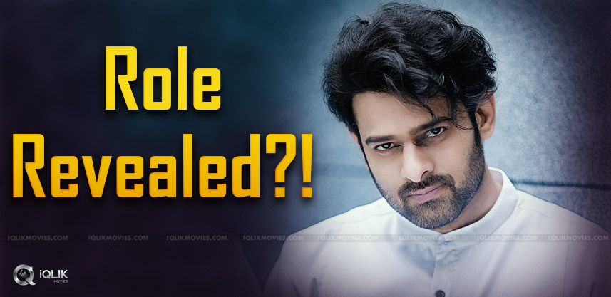 prabhas-role-in-saaho-movie-details