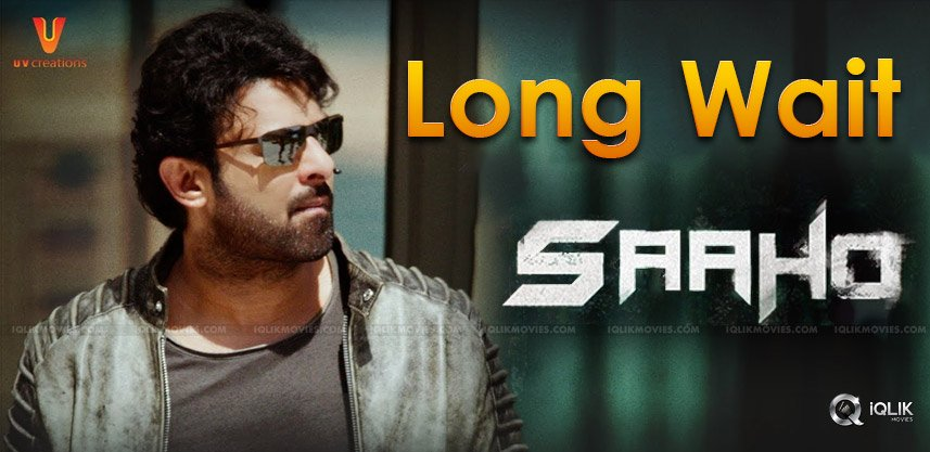 saaho-may-take-more-time0for-its-release