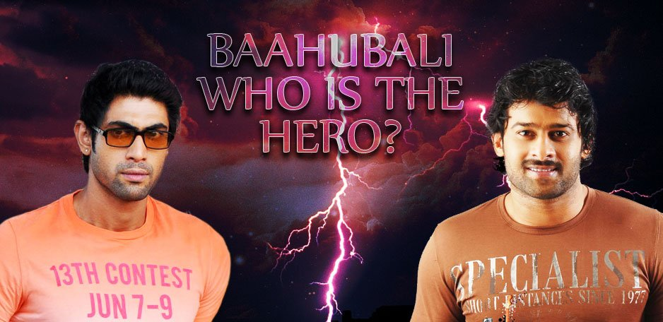 Baahubali-Who-is-the-Hero