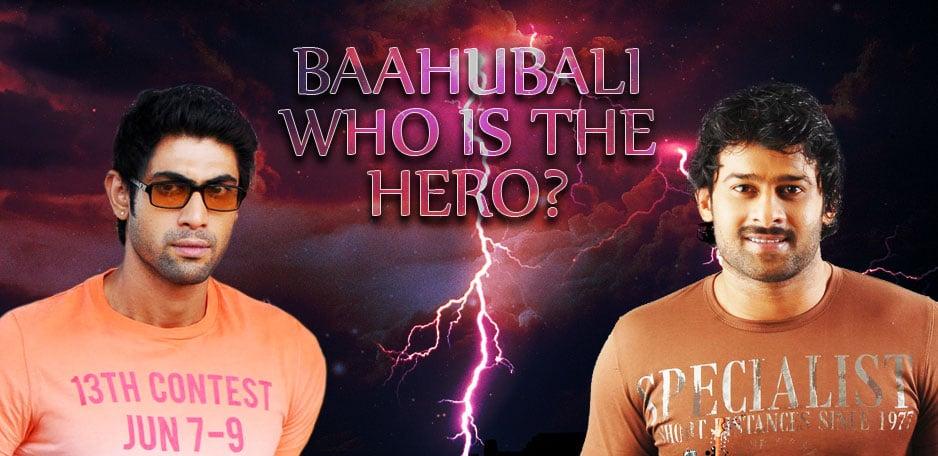 Baahubali-Who-is-the-Hero