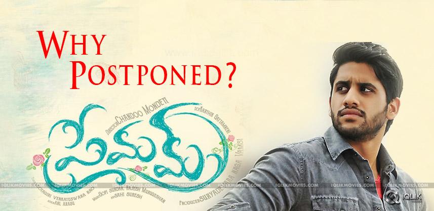 nagachaitanya-premam-movie-release-postponed