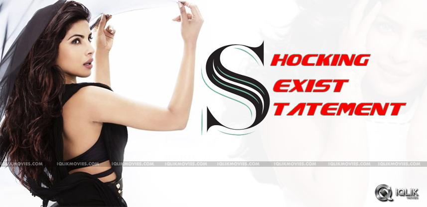 PriyankaChopra-Shocking-Sexist-Statement