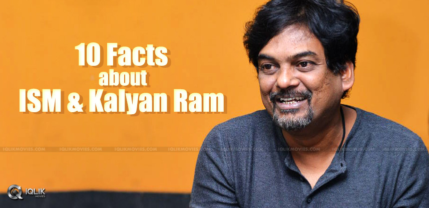 10facts-about-purijagannadh-kalyanram-ism