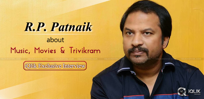 music-director-rp-patnaik-special-interview