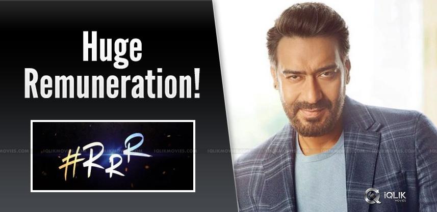 Ajay-Devgn-Huge-Remuneration-For-RRR