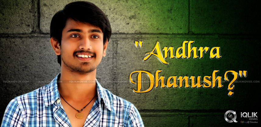 can-he-be-andhra-dhanush