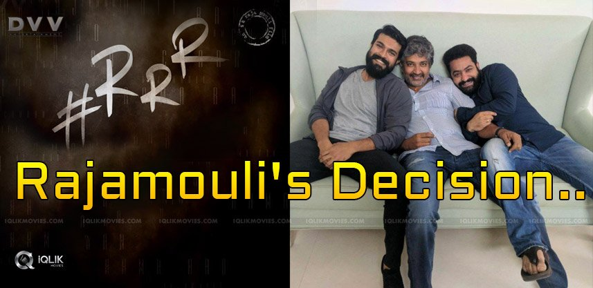rajamouli-decision-on-rrr-movie-details-