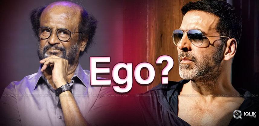 ego-clash-between-rajinikanth-and-akshay-kumar