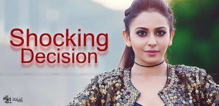 Shocking Decision From Rakul!