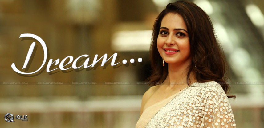 Rakul-preet-dreams-tollywood