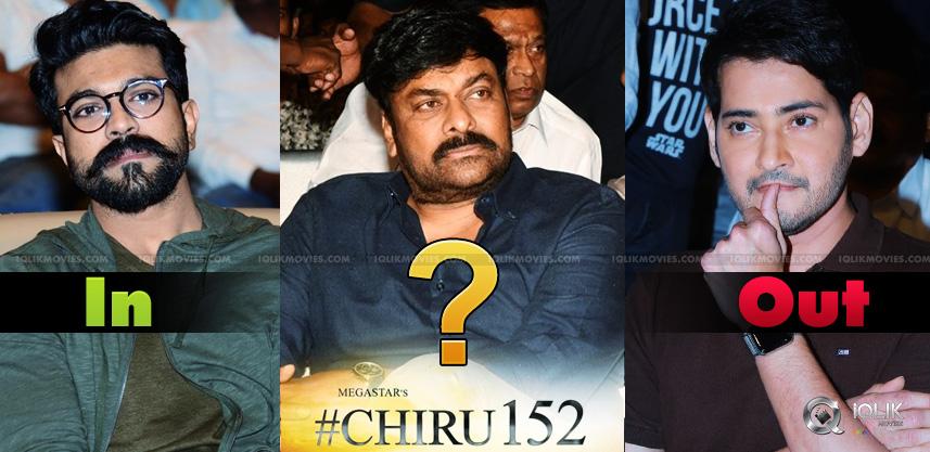 Chiru152-Ram-Charan-IN-Mahesh-OUT