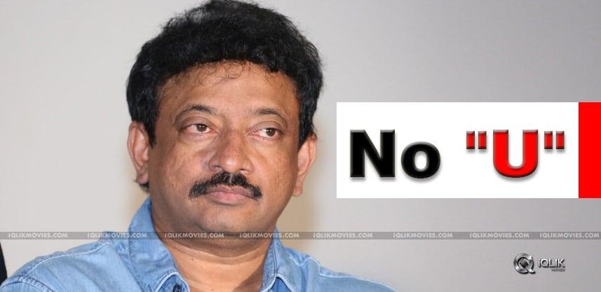 ram-gopal-varma-says-no-to-u-certificate-films