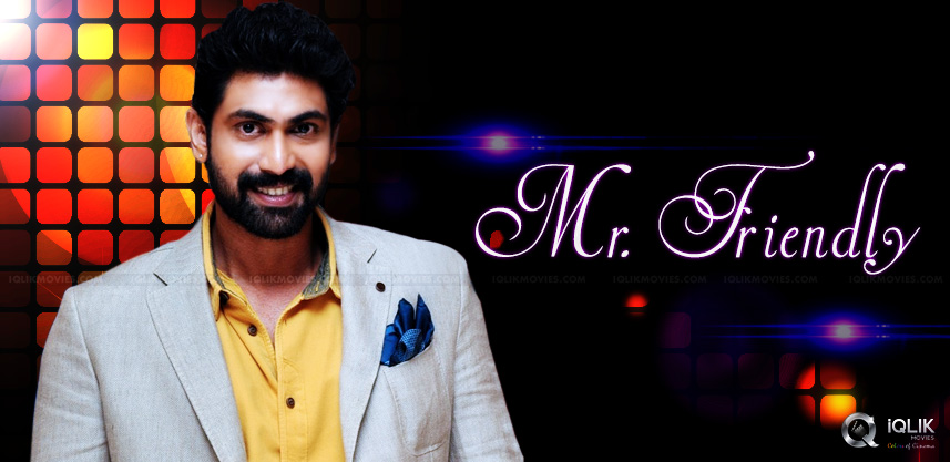rana-daggubati-is-jovial-and-ego-free-hero