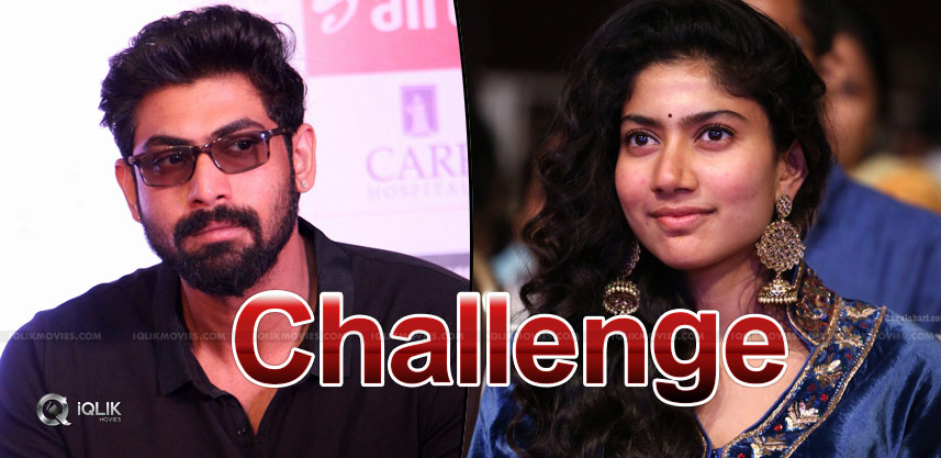 rana-s-tough-challenge-to-sai-pallavi