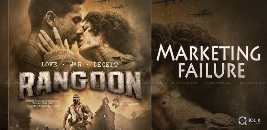 marketing-failure-for-rangoon-movie