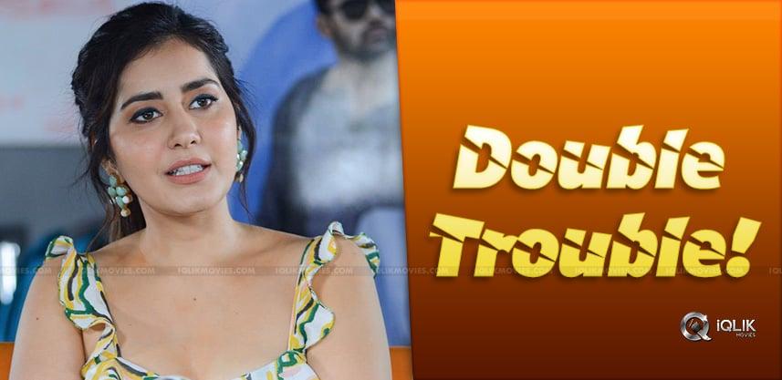 Double-Trouble-For-Raashi-Khanna