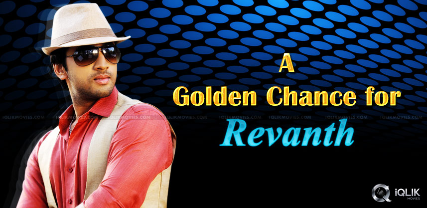 hero-revanth-babu-gets-a-golden-chance