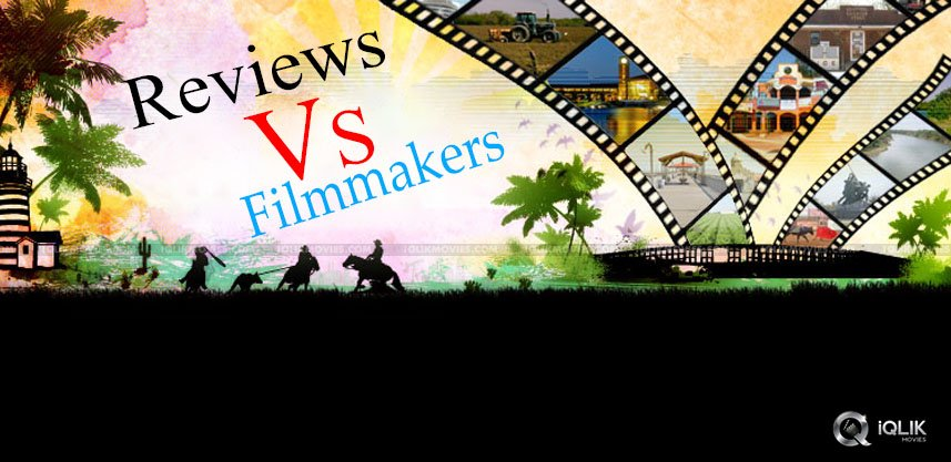 Reviews-Vs-Filmmakers-A-Focus