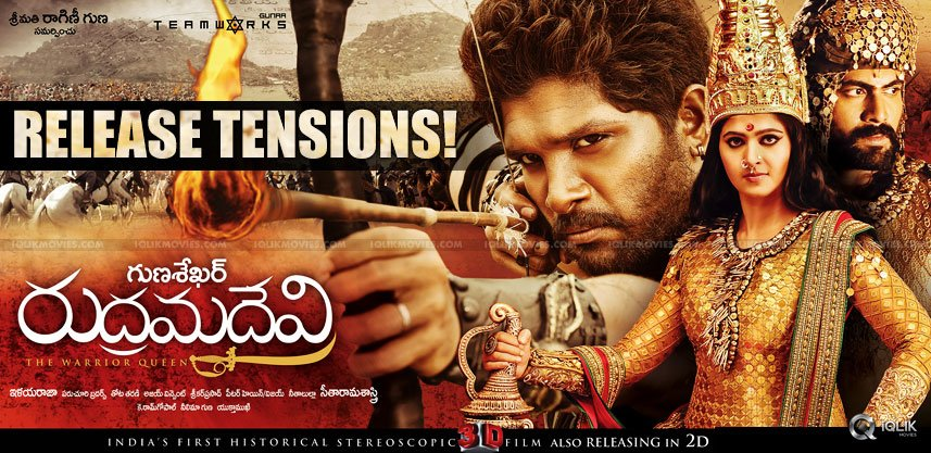 rudramadevi-movie-release-effects-on-other-films