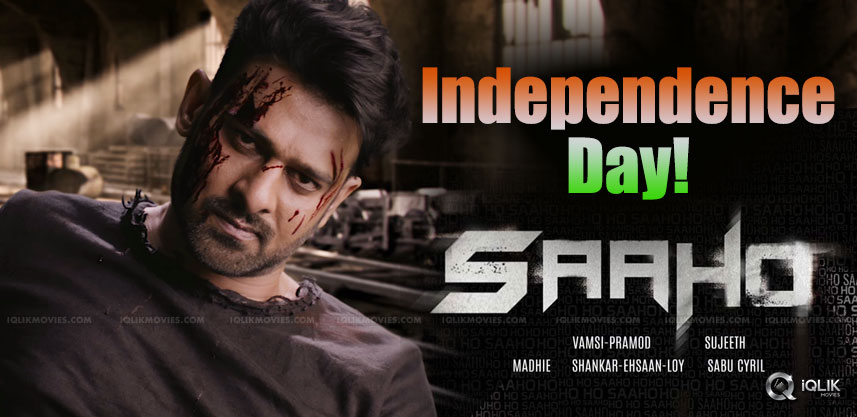 saaho-details-on-independence-day