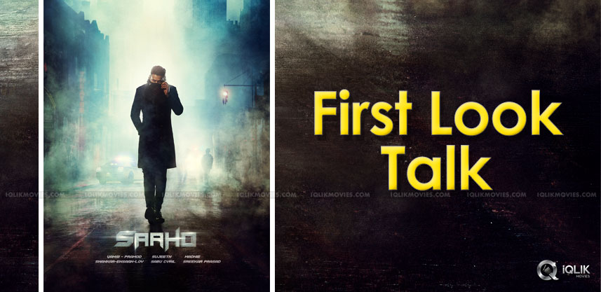 prabhas-saaho-first-look-talk-details