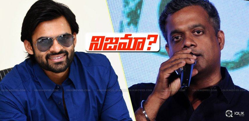 speculations-over-sai-dharam-gautham-menon-film
