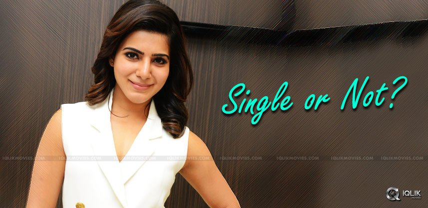 discussion-on-samantha-relationship-status