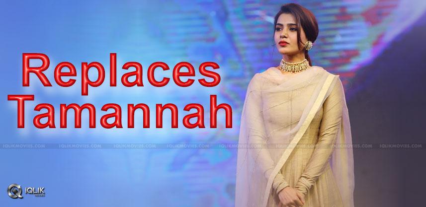 samantha-replace-tamannah-details-